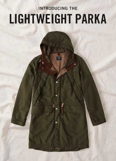 Introducing The Lightweight Parka from Abercrombie & Fitch