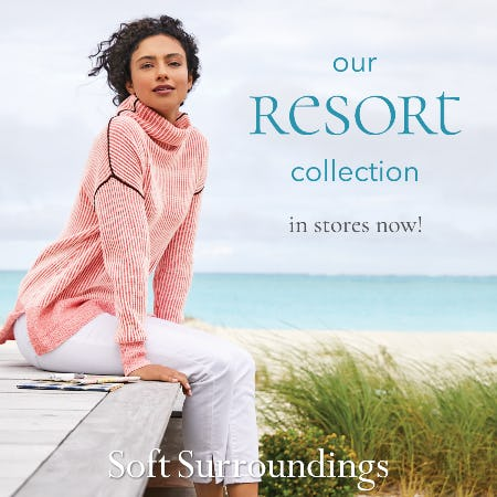 Soft Surroundings Resort Collection Now In Stores! from Soft Surroundings