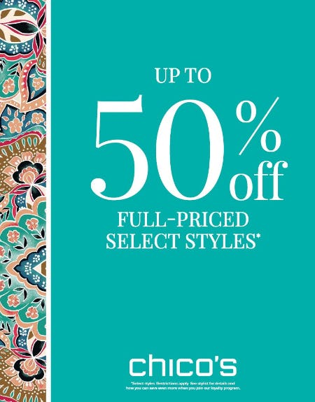 Up to 50% off Select Full-Priced Styles