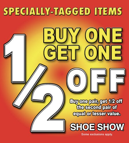 Specially Tagged Items, Buy 1 - Get 2nd Pair 1/2 Off! from Shoe Show