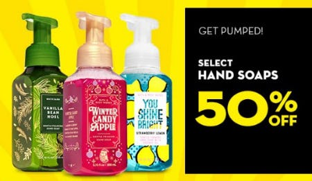 Select Hand Soaps 50% Off from Bath & Body Works
