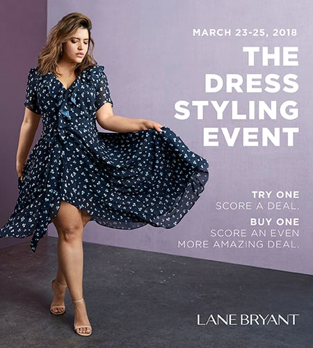 THE DRESS STYLING EVENT MARCH 23-25 from Lane Bryant