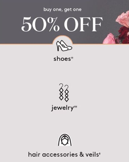 BOGO 50% Off Shoes, Jewelry & Hair Accessories & Veils from David's Bridal