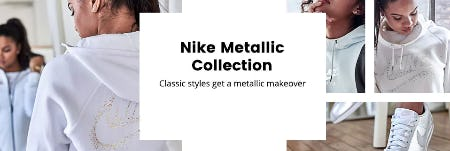 Nike Metallic Collection from Lady Foot Locker