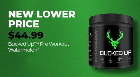 $44.99 Bucked Up Pre Workout Watermelon from Vitamin World