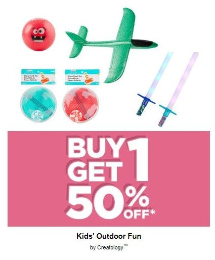 BOGO 50% Off Kids' Outdoor Fun by Creatology from Michaels