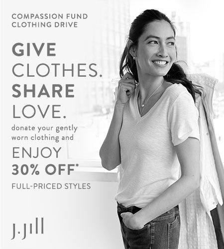 J. Jill Compassion Fund Clothing Drive from J.Jill