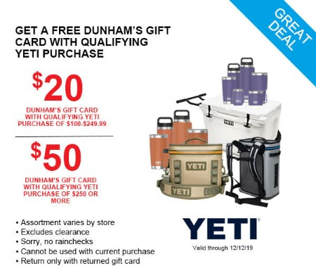 Get a Free Dunham's Gift Card with Qualifying Yeti Purchase from Dunham's Sports