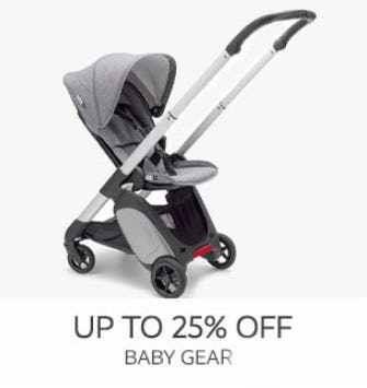 Up to 25% Off Baby Gear