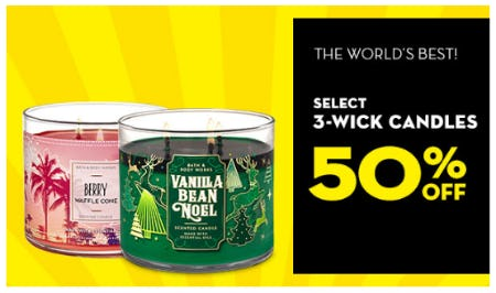 50% Off Select 3-Wick Candles from Bath & Body Works