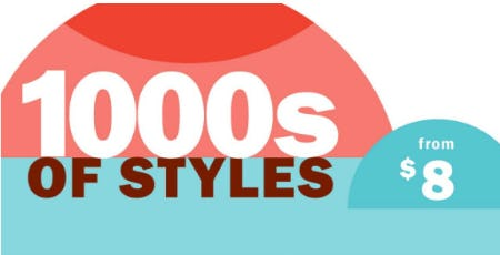 1000s of Styles from $8