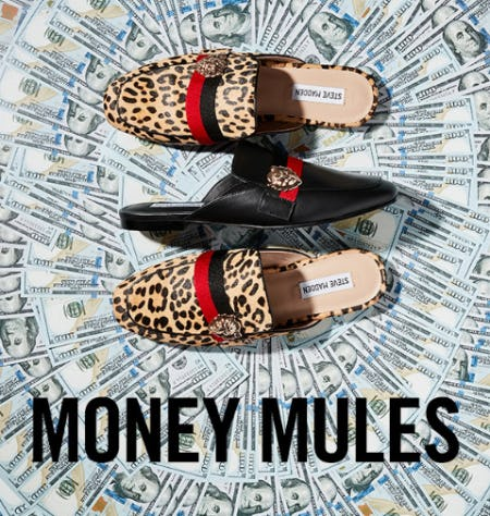 The Money Mules from Steve Madden