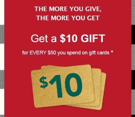Get a $10 Gift for Every $50 You Spend on Gift Cards