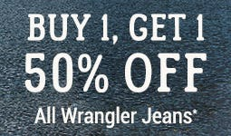 BOGO 50% Off All Wrangler Jeans from Boot Barn Western And Work Wear