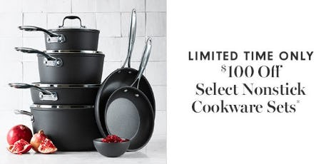 $100 Off Select Nonstick Cookware Sets