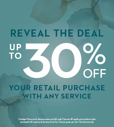 Reveal the Deal - Save up to 30% on your retail purchase with any service