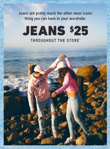 Jeans $25 Throughout The Store
