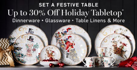 Up to 30% Off Holiday Tabletop
