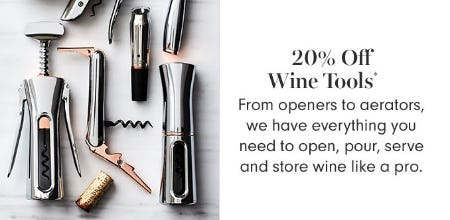 20% Off Wine Tools from Williams-Sonoma