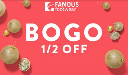 BOGO ½ Off from Famous Footwear