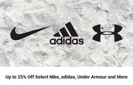 Up to 25% Off Select Nike, adidas, Under Armour and More from Dick's Sporting Goods