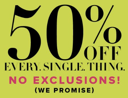 50% Off Every Single Thing from New York & Company