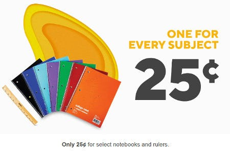 Only 25¢ for Select Notebooks and Rulers