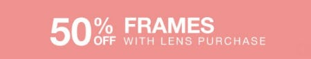 50% Off Frames with Lens Purchase from Cohen's Fashion Optical
