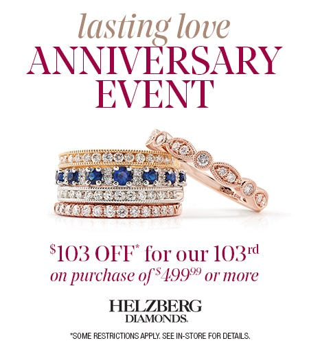103rd Anniversary Event from Helzberg Diamonds