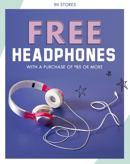Free Headphones with $85 or More Purchase from Justice
