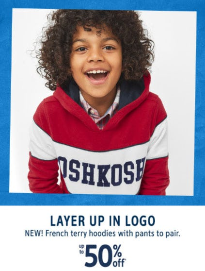 Up to 50% Off French Terry Hoodies from Oshkosh B'gosh