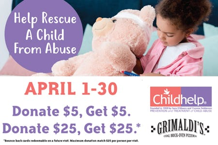 Grimaldi's Pizzeria Childhelp Promotion from Grimaldi's Coal Brick Oven Pizzeria