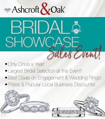Bridal Showcase Sales Event from Ashcroft & Oak Jewelers
