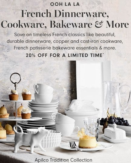 20% Off French Dinnerware, Cookware, Bakeware and More from Williams-Sonoma