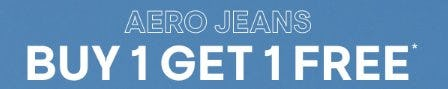 Aero Jeans Buy 1, Get 1 Free from Aéropostale