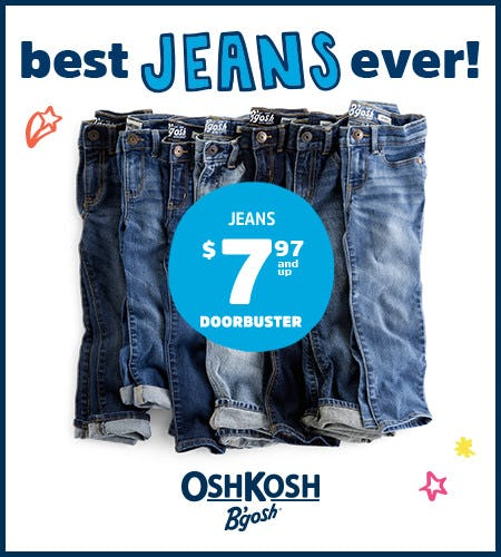 Jeans $7.97 and Up Doorbuster* from Oshkosh B'gosh