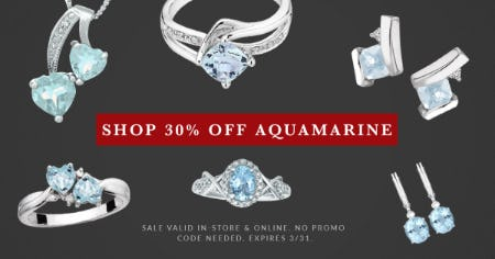 March Birthstone Jewelry Sale: 30% OFF from Rogers & Hollands Jewelers