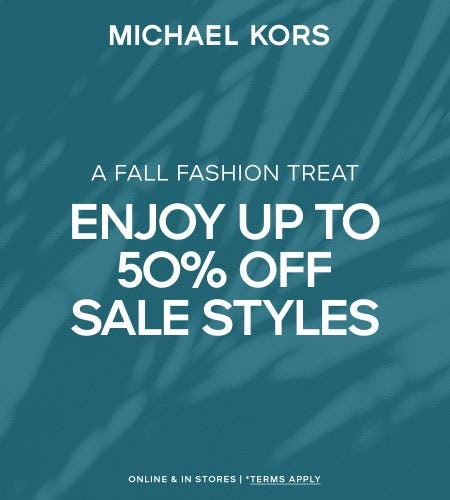 ENJOY UP TO 50% OFF SALE STYLES* from Michael Kors