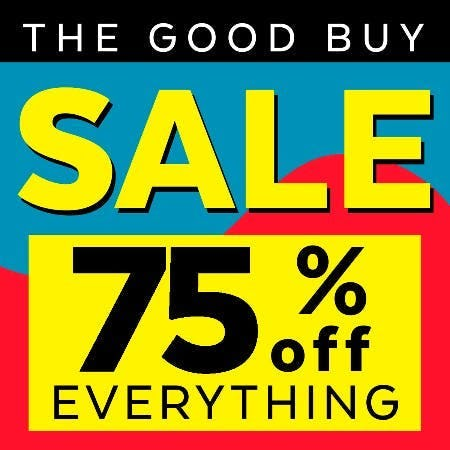 THE GOOD BUY SALE – EXTENDED!