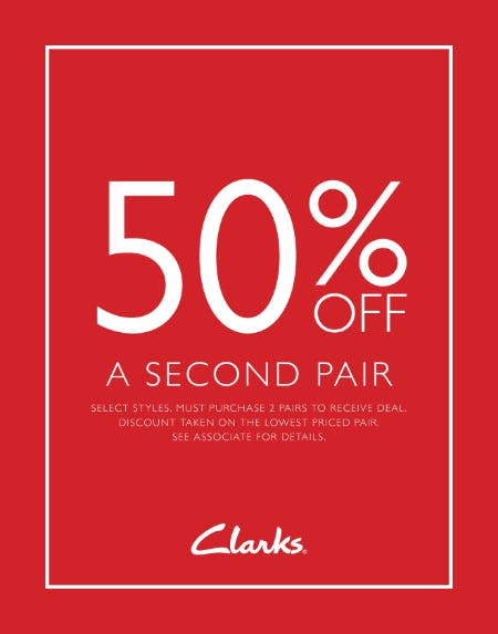 GET 50% OFF YOUR SECOND PAIR! from Clarks