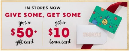 Give a $50+ Gift Card, Get a $10 Bonus Card