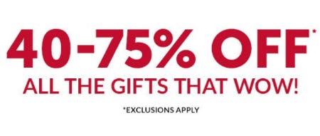 40-75% Off All The Gifts that Wow