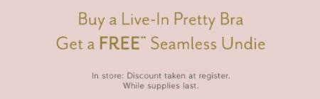 Buy a Live in Pretty Bra, Get a Seamless Undie Free from Gap