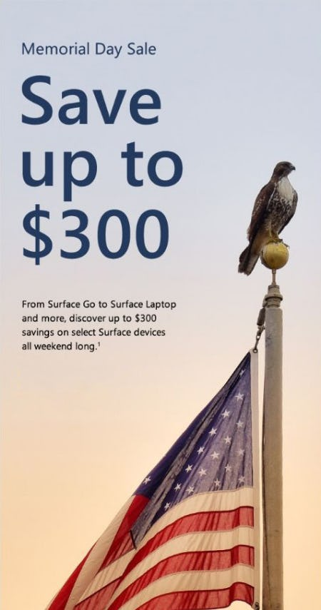 Our Memorial Day Sale: Up to $300 Off from Microsoft