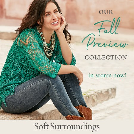 Soft Surroundings Fall Preview Collection Now In Stores!
