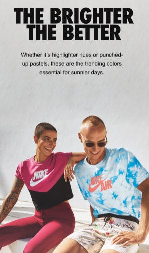 The Brighter The Better from Nike
