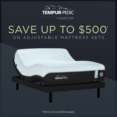 Save up to $500 on Adjustable Mattress Sets from Tempur-Pedic