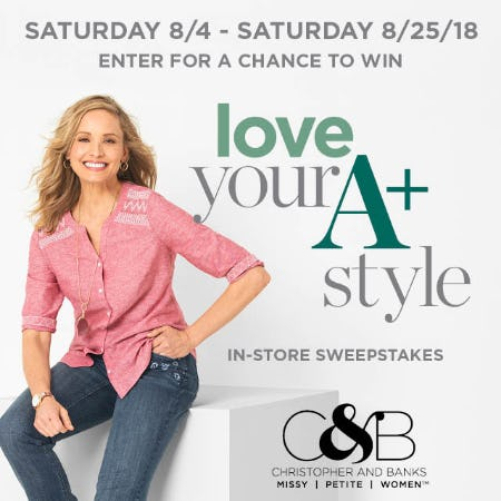 Love Your A+ Style In-Store Sweepstakes from christopher & banks