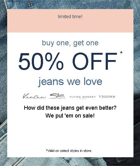 Buy One, Get One 50% Off Jeans We Love from maurices