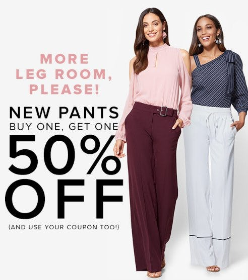 New Pants Buy One, Get One 50% Off